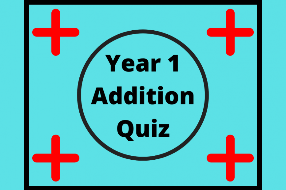 year 1 addition quiz