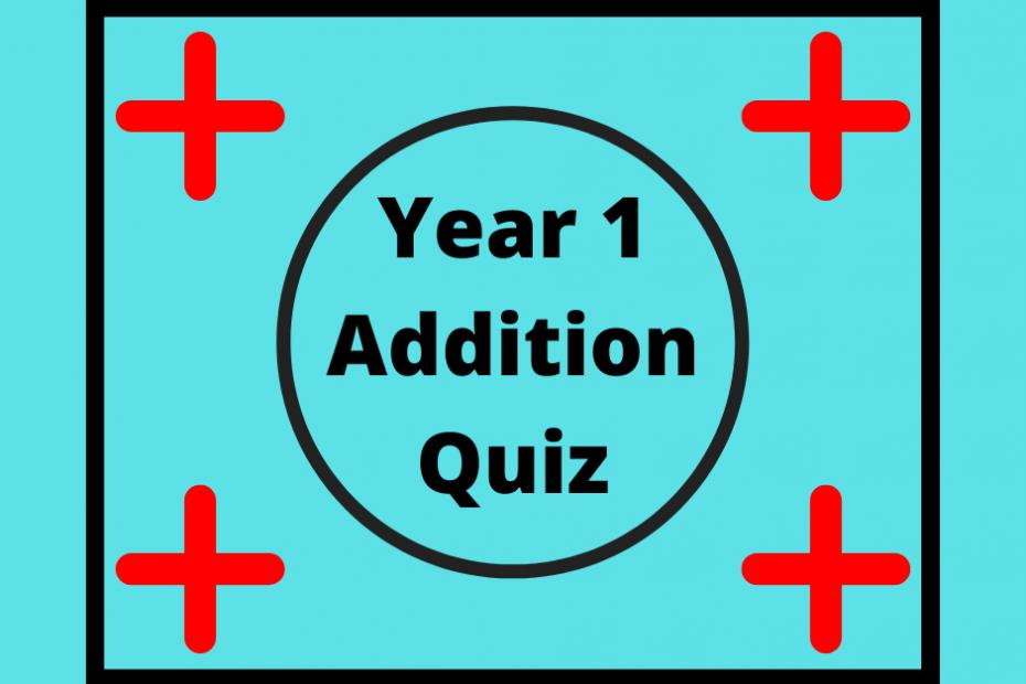 year 1 addition quiz